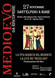 Medioevo da riscoprire a Sant'Elpidio a Mare: La vita segreta nel Medioevo - locandina