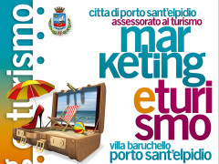 Marketing e Turismo - convegno a Porto Sant'Elpidio