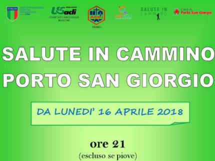 Salute in cammino - 16 aprile 2018 - Porto San Giorgio