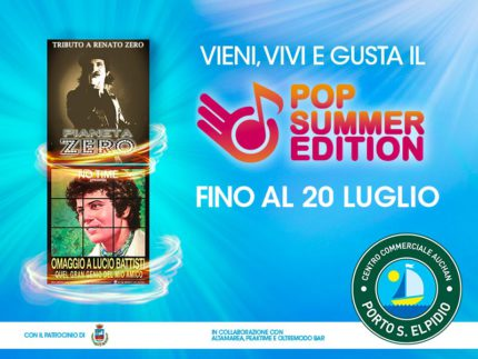 Pop Summer Edition al Centro Commerciale Auchan Porto Sant'Elpidio