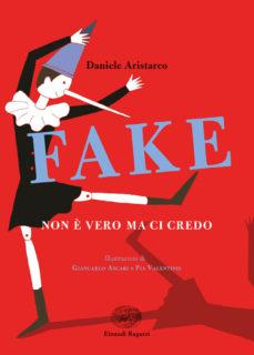 """""""Fake. Non è vero ma ci credo"""", incontro con lo scrittore Daniele Aristarco - locandina"""